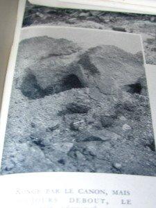 ravagé par les canons le débouché de la galerie desservant les abris-cavernes du fort